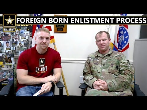 Can NON-Citizen And Foreign Born People Join The Army?! | Non-Citizen Enlistment