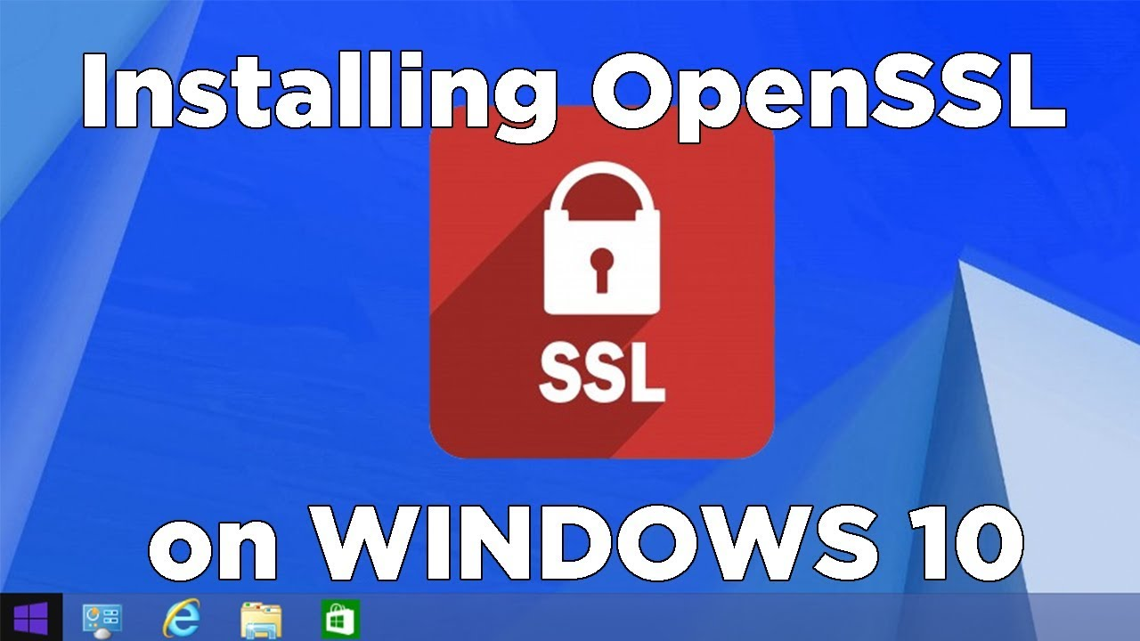 How to Install OpenSSL on Windows 10