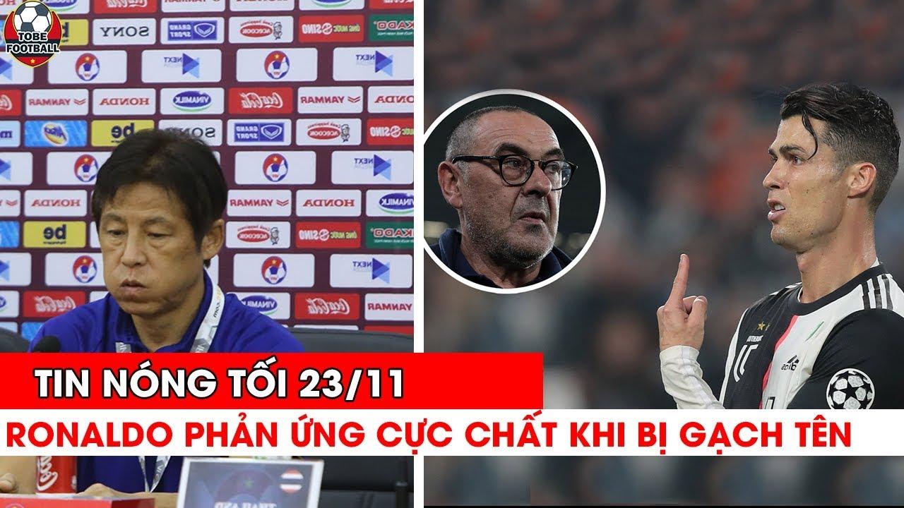 🔴TIN NÓNG TỐI 23/11 : HLV Thái Chê Bai Seagame Vì Sợ Không Vô Địch…Ronaldo Phản Ứng Khi Bị Gạch Tên