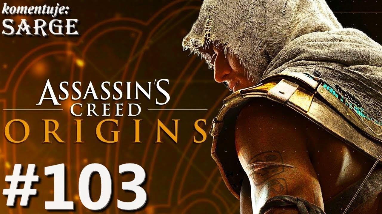 Zagrajmy w Assassin's Creed Origins [PS4 Pro] odc. 103 – Zabawy z ogniem