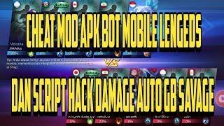 CHEAT MOD APK BOT MOBILE LEGENDS DAN SCRIPT HACK DAMAGE AUTO WIN+GB SAVAGE WORK 100%