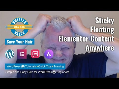 Elementor - Sticky Floating Content Anywhere - Sniffle Valve