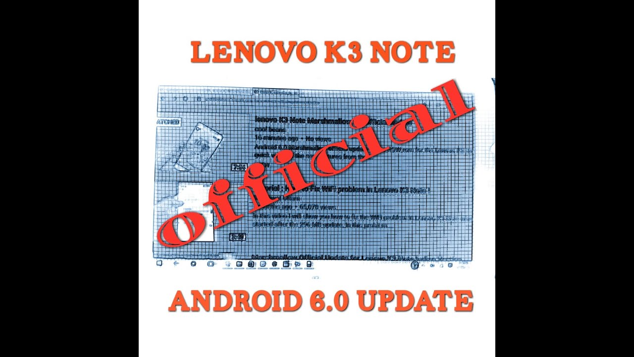 lenovo K3 Note Marshmallow 6 0 official update review by cool beans