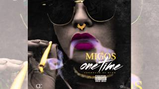 Repeat youtube video Migos - One Time (prod. Deko)