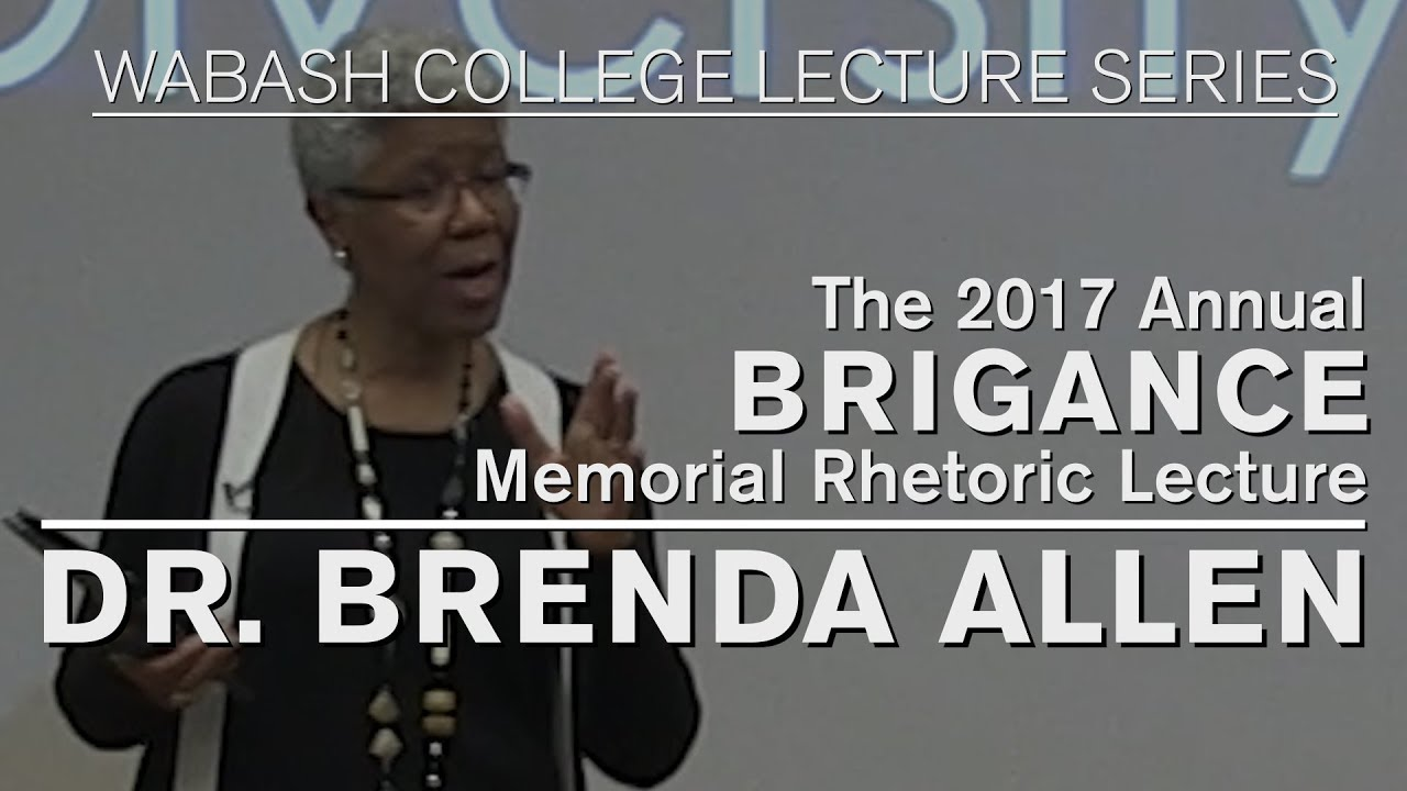 The 33rd Annual Brigance Forum Lecture Dr Brenda Allen March 27