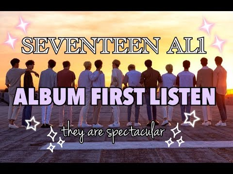 SEVENTEEN [세븐틴] Al1 ALBUM FIRST LISTEN | PROUD LAUGHING & CRYING