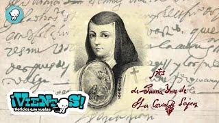 """Entérate: """"Sor Juana Inés de la Cruz"""""""