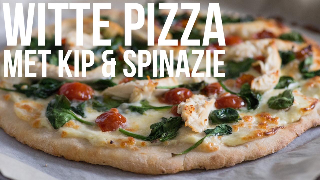 Recept Witte Pizza Met Kip En Spinazie Ohmyfoodness Youtube