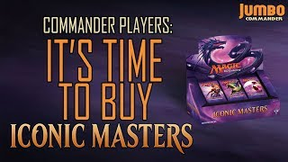 commander players its time to buy iconic masters