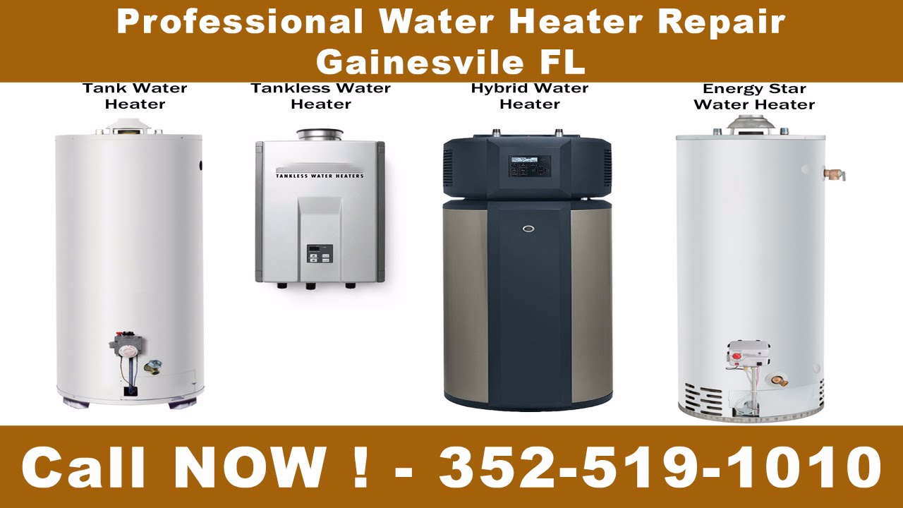 Water Heater Repair Gainesville Fl 352 519 1010 Youtube