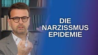 Narzissmus verstehen: Wie unsere Gesellschaft den Narzissten schuf (Raphael Bonelli)