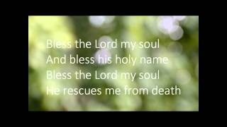 Bless the Lord my soul TAIZE HD with onscreen lyrics