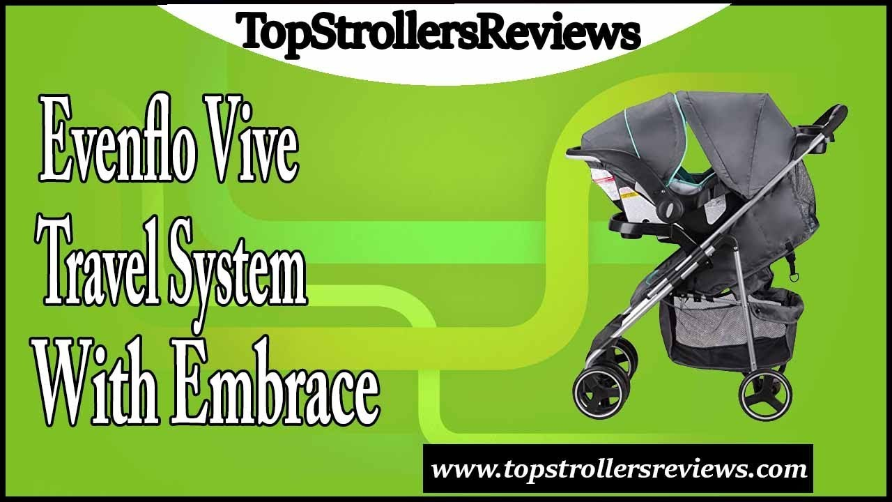 Evenflo Vive Travel System with Embrace Stroller Review