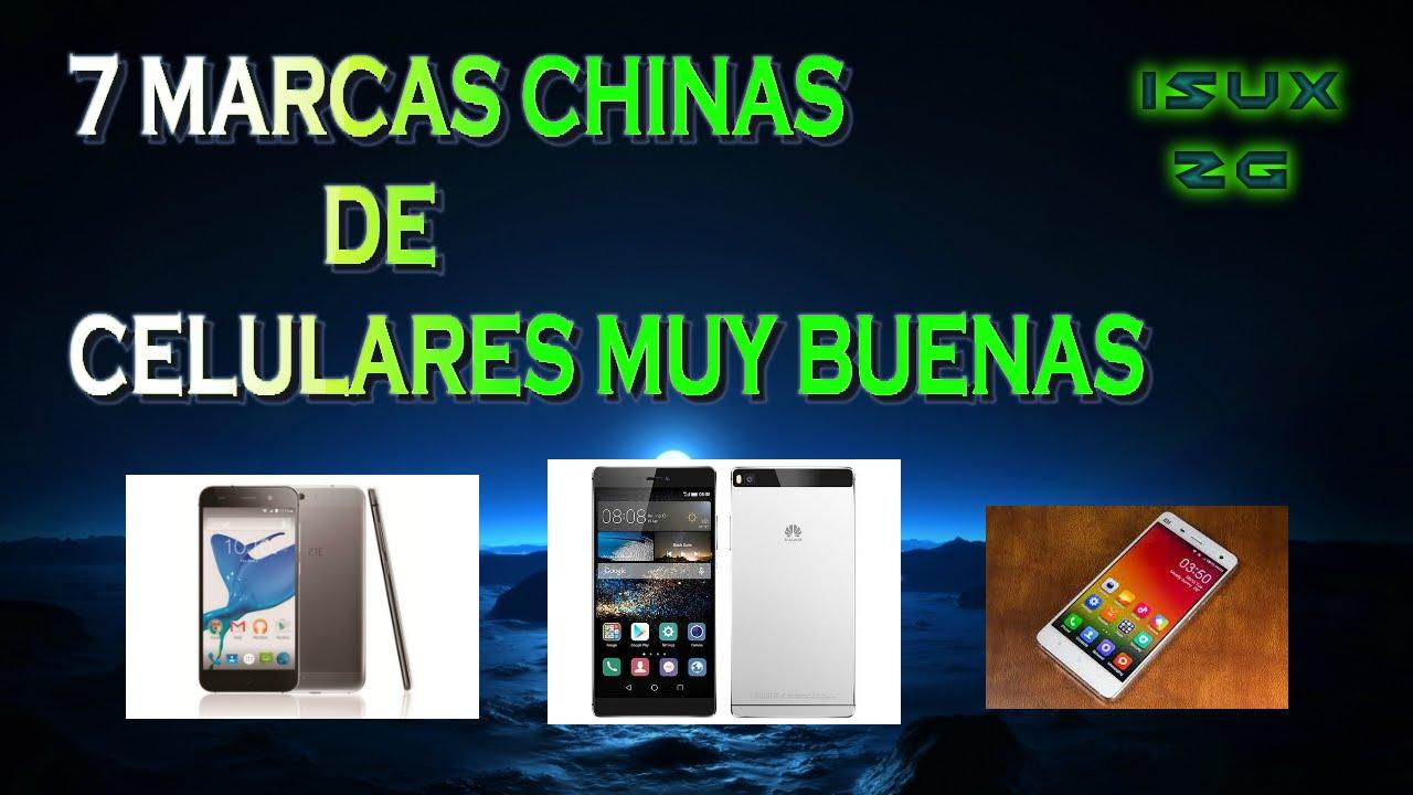 7 marcas chinas de celulares muy buenas youtube - Marcas de sabanas buenas ...