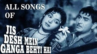Jis Desh Mein Ganga Behti Hai - Songs Collection - Raj Kapoor - Padmini - Pran