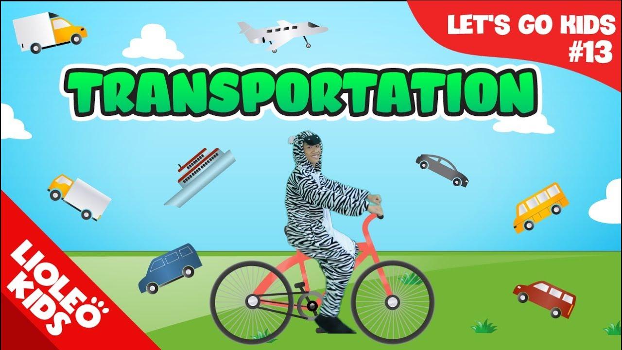 Bé học tiếng Anh về Phương tiện giao thông – [Trọn bộ 20 chủ đề từ vựng sách Let's go] [Lioleo Kids]
