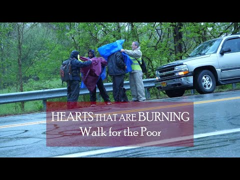 Day 2 Hearts That Are Burning, Walk for the Poor