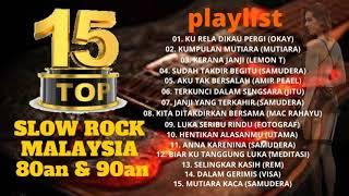 Slow Rock Malaysia Terbaik & Popular