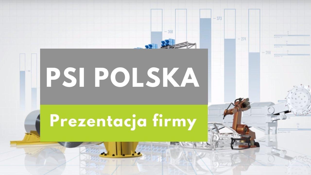 PSI Polska Sp. z o.o. - Prezentacja firmy