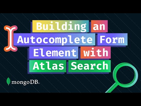 Building An Autocomplete Form Element With Atlas Search And JavaScript