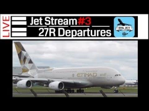 Jet Stream #3 [PART 2] The Saturday Show LIVE : LHR [EGLL] CLOSE SPOOL UPS