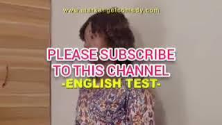 Mark angel comedy: English test