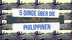 5 Dinge die du über die Philippinen wissen solltest // Philippinen Urlaub