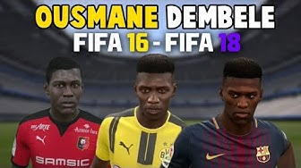 Ousmane Dembele | FIFA 16 - FIFA 18 (Ingame Face, Skills, Stats, Shots, Passes, Goals, etc)