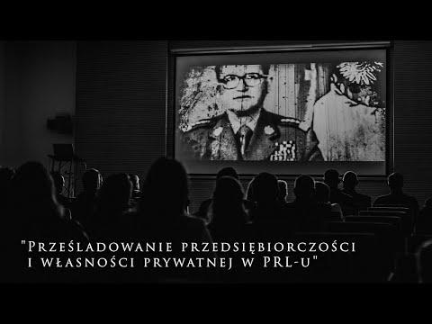 """""""Prześladowanie przedsiębiorczości i własności prywatnej w PRL-u"""""""