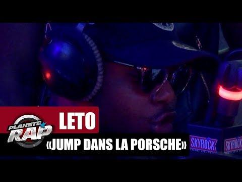 """Leto """"Jump dans la Porsche"""" #PlanèteRap"""