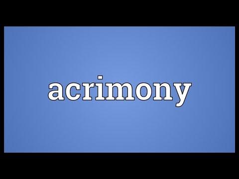 Acrimony Meaning
