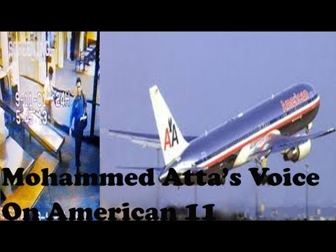 Mohammed Atta's Voice On American 11