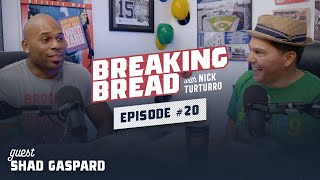 ACTOR & FORMER WWE SUPERSTAR SHAD GASPARD FIXED MY EQUILIBRIUM! Breaking Bread w/ Nick Turturro #20