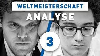 Caruana - Carlsen Partie 3 Schach WM 2018 | Großmeister-Analyse