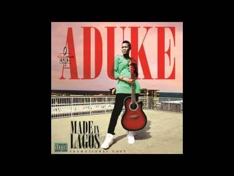 Aduke - Made in Lagos (New Nigerian Music)