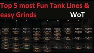 Top 5 most Fun & easy to grind Tank Lines in the Tech Tree [World of Tank / WoT]