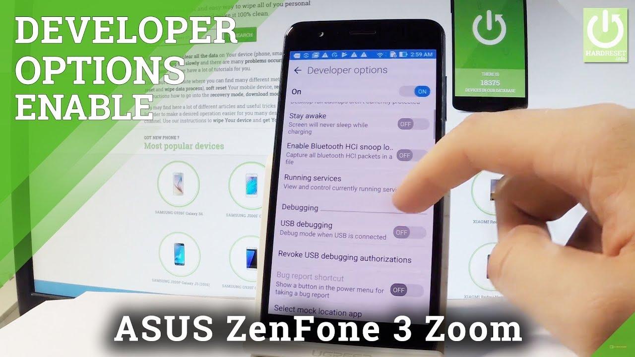 ASUS ZenFone 3 Zoom Developer Options / Enable USB Debugging