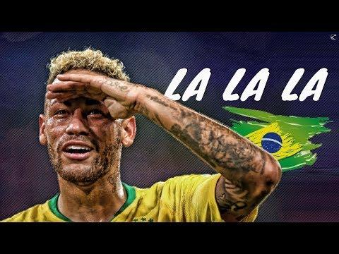 Neymar Jr ► La La La ● Brazil Skills & Goals 2018 | HD