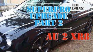 AU XR8 FRONT END FRESHEN UP PART 2. SUPERPRO.