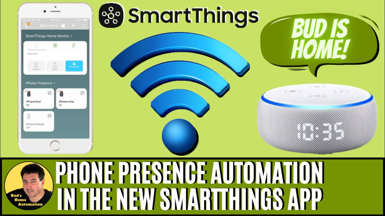 SmartThings Automation Use Smart Phones as Presence Sensors