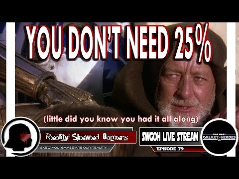 SWGOH Live Stream Episode 79: You Don't Need 25% | Star Wars: Galaxy of Heroes #swgoh