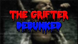 The Grifter Debunked