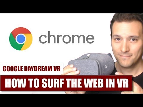 How to surf the web with Chrome in Daydream VR