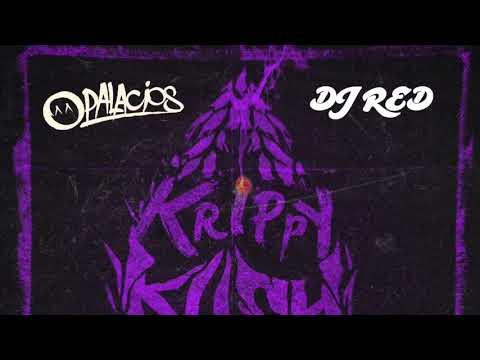 Farruko Ft. Bad Bunny - Krippy Kush Remix  DJ Red Ft. DJ Palacios