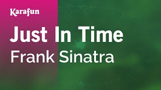 Karaoke Just In Time - Frank Sinatra *