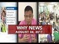 UNTV: Why News (August 04, 2017)