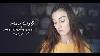 My First Miscarriage Story
