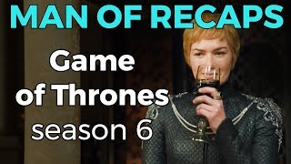 RECAP!!! - Game of Thrones: Season 6