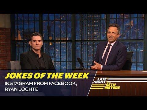 Seth's FavoriteJokesoftheWeek: Instagram from Facebook, Ryan Lochte