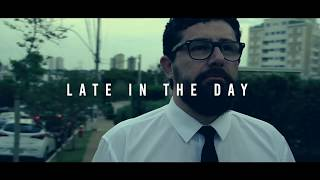 Late In The Day - Everything's OK